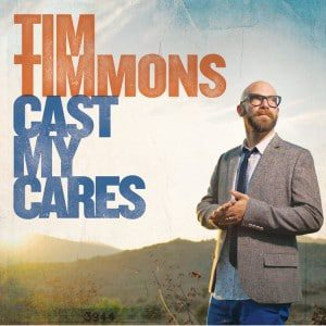 tim-timmons-cast-my-cares-300x300