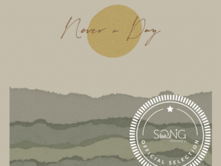 "Song Discovery Pick – ""Never A Day"""