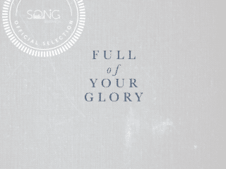 """Full Of Your Glory"" – This Week's Discovered Song"