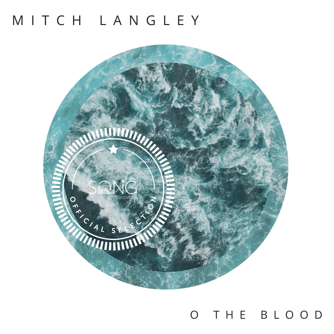 """Song Discovery Pick – """"O The Blood"""""""