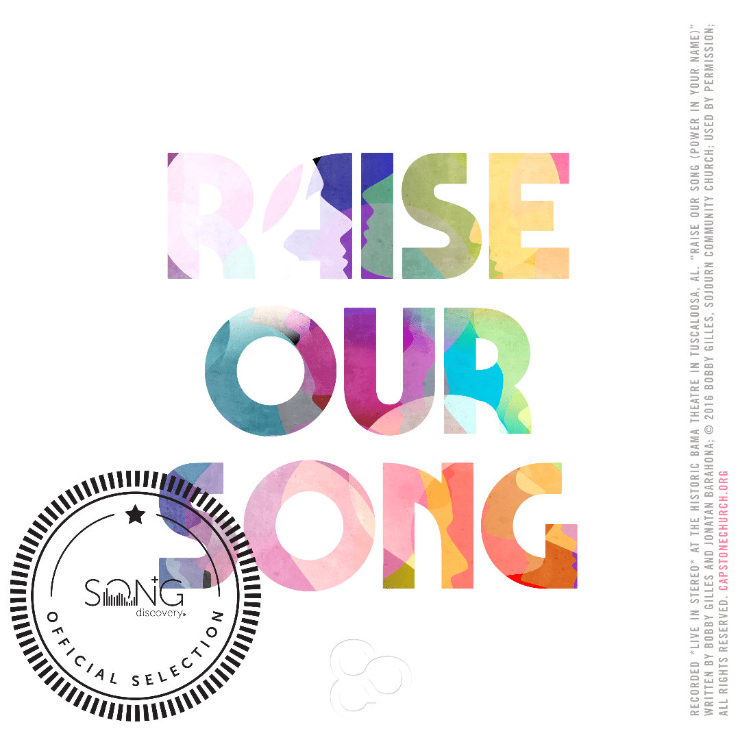 Song Discovery Pick – Raise Our Song
