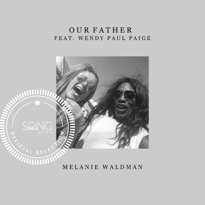 "Song Story: ""Our Father"" By Melanie Waldman and Michael Farren"
