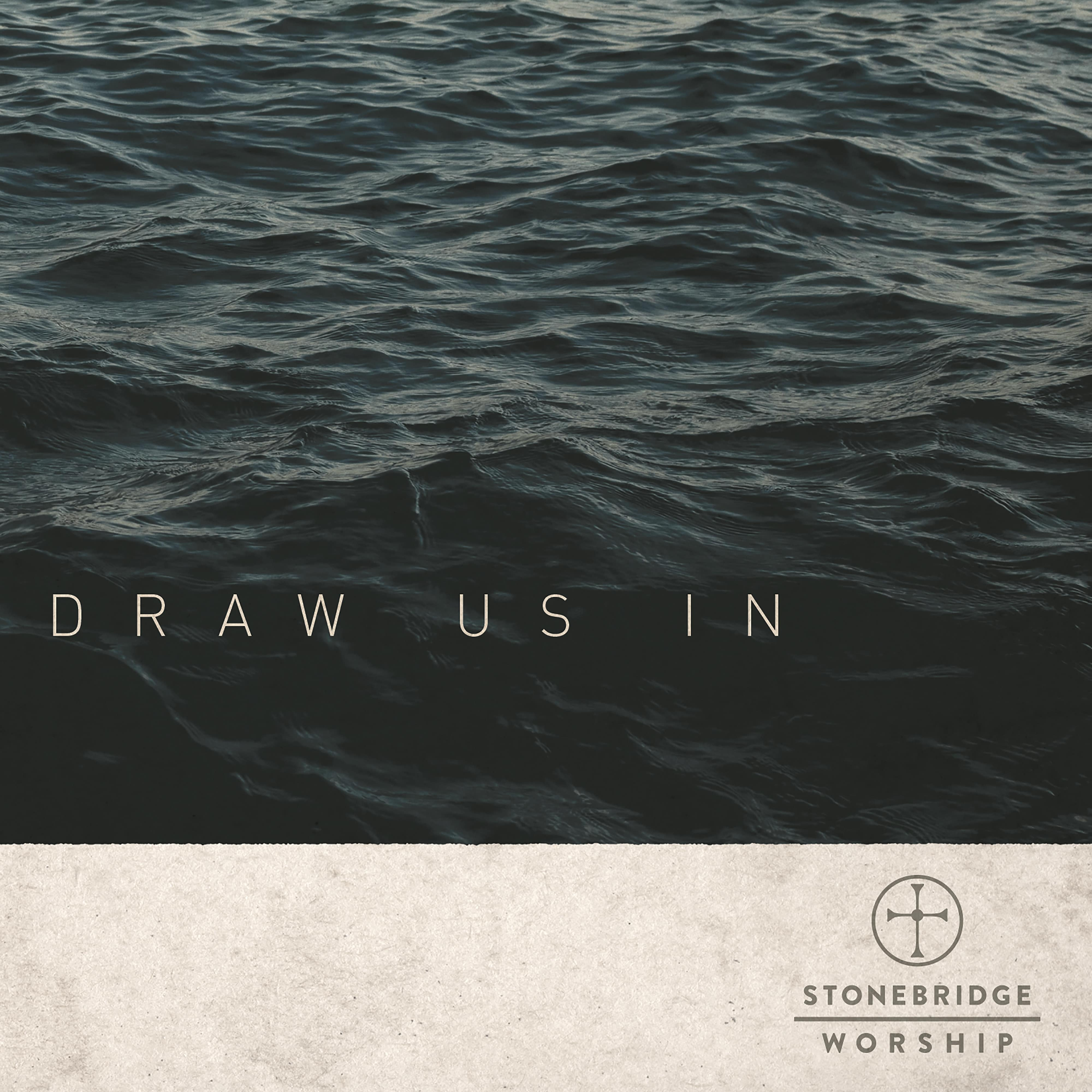 "Song Story: ""Even When"" By StoneBridge Worship"