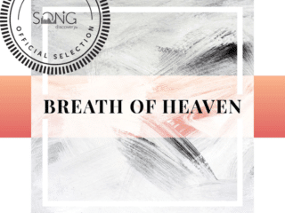 Song Discovery Pick – Breath of Heaven (It Is Well)